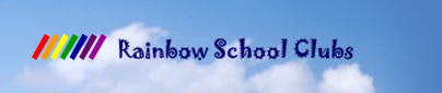Rainbow School Clubs, A Fun and Safe place for Children out of School